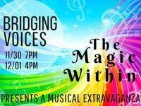 The Magic Within: A Bridging Voices Holiday Concert