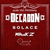 Club 156 Presents: Decadon