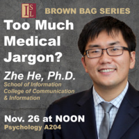 ISL-CCI Fall Brown Bag Lecture 4: Too much Medical Jargon