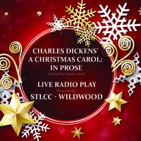 Radio Play: Charles Dickens' A Christmas Carol - In Prose