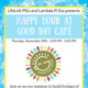 Happy Hour at Good Day Cafe!