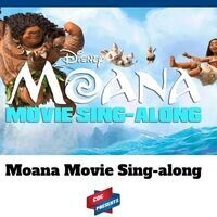 Moana Movie Sing-Along
