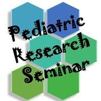 Pediatric Research Seminar