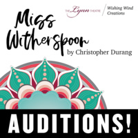 Auditions for Miss Witherspoon by Christopher Durang