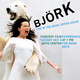 BJÖRK: Live at the Royal Opera House