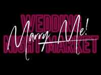 Marry Me Wedding Night Market