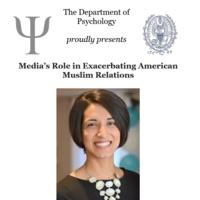 Psychology Colloquium: Media's Role in Exacerbating American Muslim Relations
