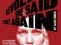 International Theatre Program: Revolt.  She Said. Revolt Again.