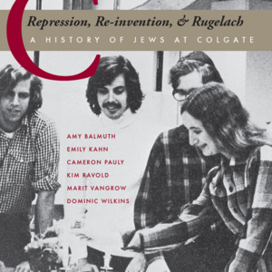 A Celebration of Jewish Life at Colgate: Then and Now