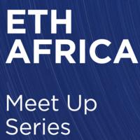 ETH AFRICA  Meet Up Series - NAIROBI, KENYA