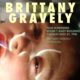Film/Video Presents: Brittany Gravely