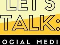 Let's Talk: Social Media and Privacy