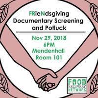 FRieNdsgiving Food Waste Potluck & Documentary Screening