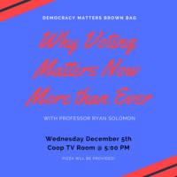 Democracy Matters Brown Bag feat. Professor Solomon