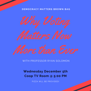 Democracy Matters Brown Bag feat. Professor Solomon