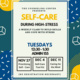 Self-Care During High-Stress: A weekly class to build skills and cope with stress.