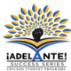 ¡Adelante! Success Series: Nuts & Bolts of the Graduate Application Process