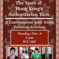 The State of Hong Kong's Authoritarian Turn: A Conversation with Youth Political Activists