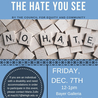 Tackling Tough Topics Together: The Hate You See | Council for Equity and Community