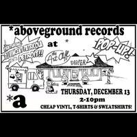 Pop-Up: Aboveground Records