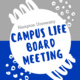 Campus Life Board Meeting