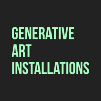 TECH 350 Generative Art Installations