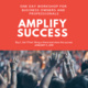 AMPLIFY Success