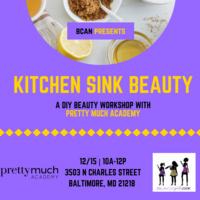 Kitchen Sink Beauty : A DIY Beauty Workshop