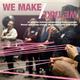 Opening Reception: We Make/We Take