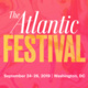 FIU in DC: The Atlantic Festival