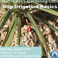SCV Water Gardening Class: Drip Irrigation Basics