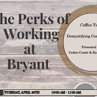 Perks: Demystifying Compensation at Bryant