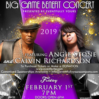 Big Game Benefit Concert feat. ANGIE STONE and CALVIN RICHARDSON