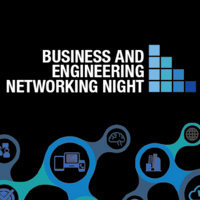 Business & Engineering Networking Night