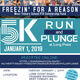 Freezin' for a Reason 5K & Polar Plunge