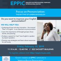 Focus on Pronunciation: The Rhythm of American English - Penn State
