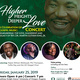 Higher Heights, Deeper Love: A Celebration of Gospel Music Concert Remembering the Love, Leadership and Legacy of Rev. Dr. Martin Luther King, Jr.