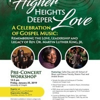 "Higher Heights, Deeper Love: A Celebration of Gospel Music Concert Remembering the Love, Leadership and Legacy of Rev. Dr. Martin Luther King, Jr.""Pre-concert Workshop."