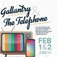 Gallantry & The Telephone
