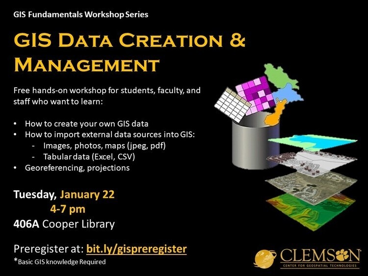 GIS Data Creation & Management - Clemson University