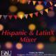 Hispanic & LatinX Mixer