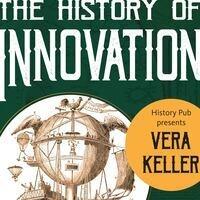 History Pub: The History of Innovation