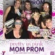 Mom Prom 2019 Presented By the YMCA