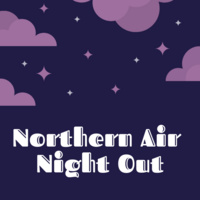 Northern Air Night Out