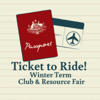 Ticket to Ride! Winter Term Club & Resource Fair