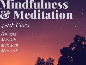 Mindfulness & Meditation 4-week Class