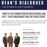 "2019 Dean's Dialogues: ""What is the connection between school and life? - Civic Engagement and the public good."""