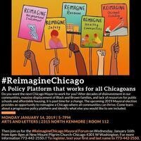 #ReimagineChicago A Policy Platform that works for all Chicagoans