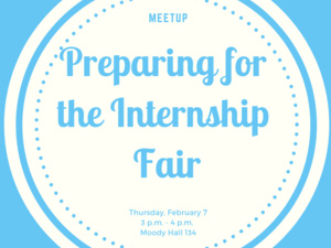 MeetUp: Getting Ready for the Internship Fair