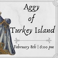 Plays in the Passage: Aggy of Turkey Island